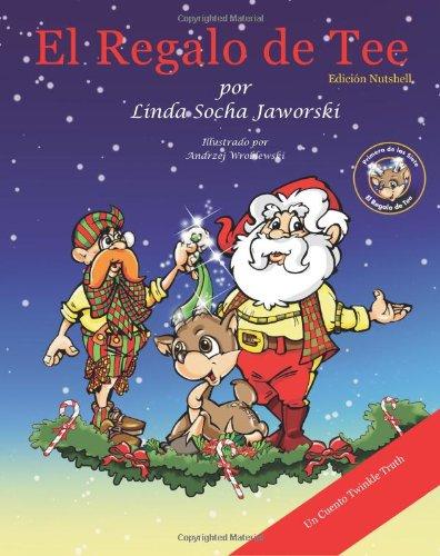 El Regalo de Tee (Spanish Edition)