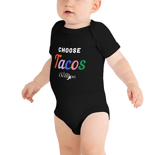 Choose Tacos - Baby One Piece