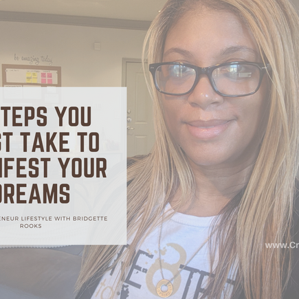 The First 5 Steps You MUST take to Manifest Your Dreams