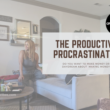 The Productive Procrastinator