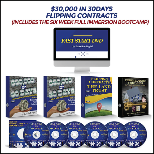 $30,000 in 30 Days Flipping Houses Plus Bootcamp by Dwan Bent-Twyford