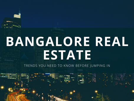 Real Estate Trends In Bangalore - 2021