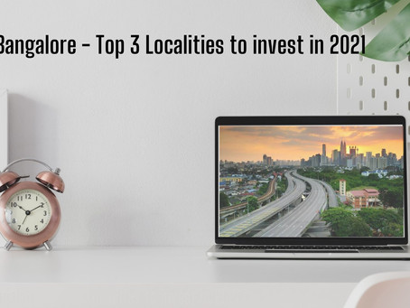 North Bangalore - Top 3 Localities to invest in 2021 - Part 2