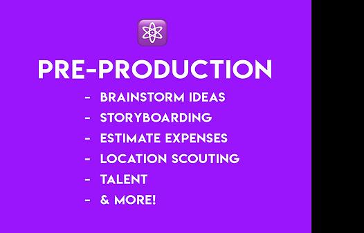 Video Pre Production Services Pre Production Brainstorm Ideas Storyboarding Estimate Expenses Location Scouting Talent Cast Crew