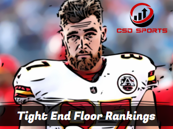 Tight End Floor Rankings 2020
