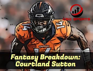 Fantasy Breakdown: Courtland Sutton