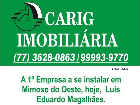 Carig Imobiliária - primeira empresa a se instalar em Luís Eduardo Magalhães