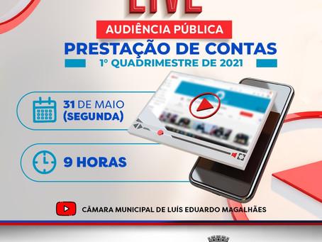 Audiência Pública de prestação de contas do 1º quadrimestre de 2021. será transmitida via Youtube