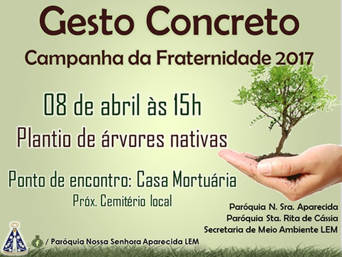 Campanha da Fraternidade em LEM convida moradores a plantar árvores na margem de rio neste sábado, s