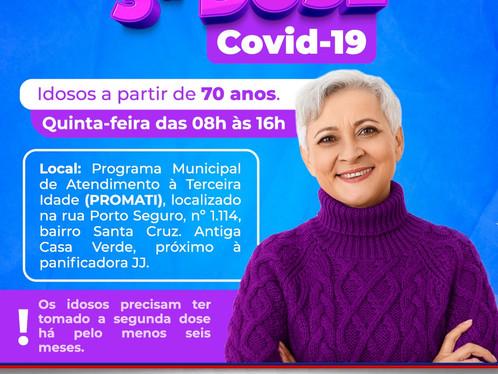 Terceira dose da vacina contra o Covid-19 será aplicada nesta quinta-feira, em idosos acima dos 70