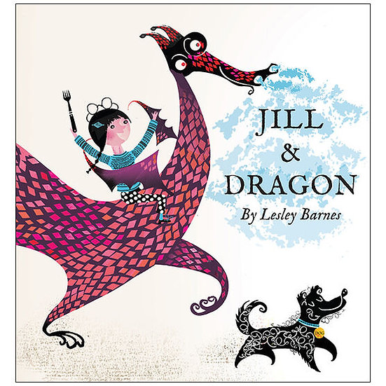 Jill & Dragon Book by Lesley Barnes