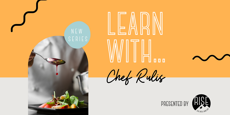 Learn with Chef Rulis