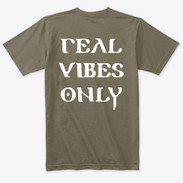 Real Vibes Only Tee