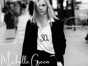 "Michelle Green Releases second single ""30s"""