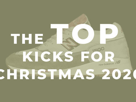 The Top Kicks for Christmas 2020