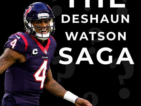 The Deshaun Watson Saga