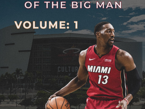 The Resurrection and Transformation of the Modern Big Man: Bam Adebayo [Vol. 1]