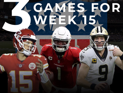 Top Three Games to Watch in Week 15