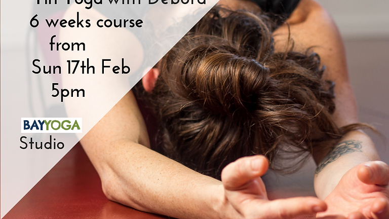 """THE YIN WAY 6 weeks course """"Re-awaken the intelligence in your body and find clarity in your mind"""" Vanda"""