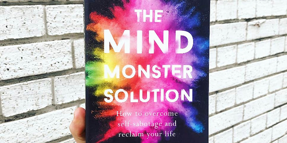 BOOK CLUB Mind Monster, Overcome self-sabotage & reclaim your life by Hazel Gale