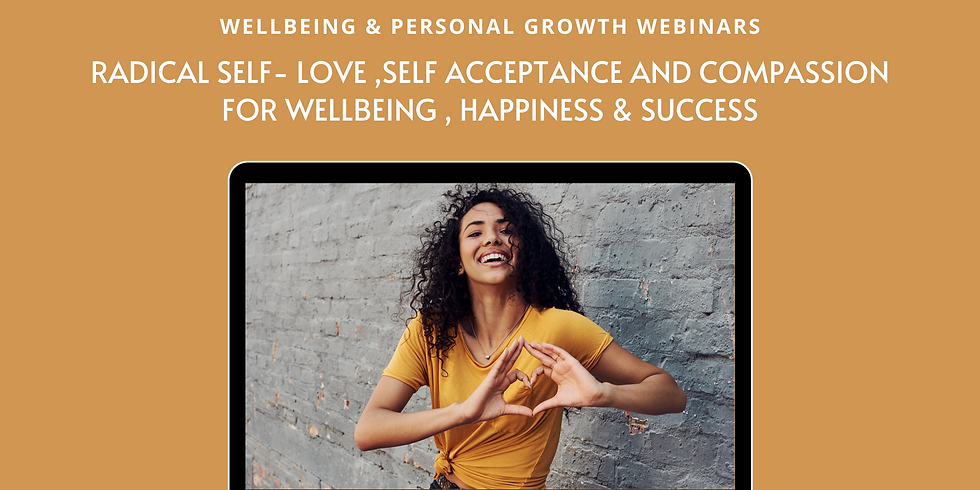 Build Self-Acceptance, self love and compassion for success, happiness & wellbeing (2)