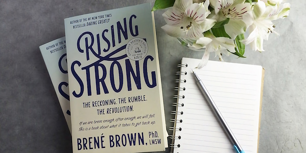 BOOK CLUB, August Book-  Rising Strong By Brene Brown