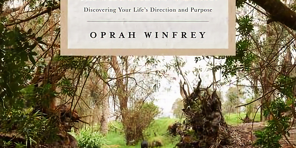 BOOK CLUB The Path Made Clear Discovering your life direction & purpose by Oprah