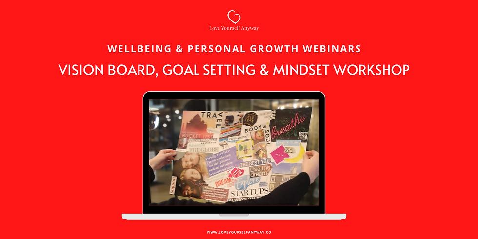 Vision Board, Goal setting & Mindset Workshop: 2021 Visual Goal setting ONLINE