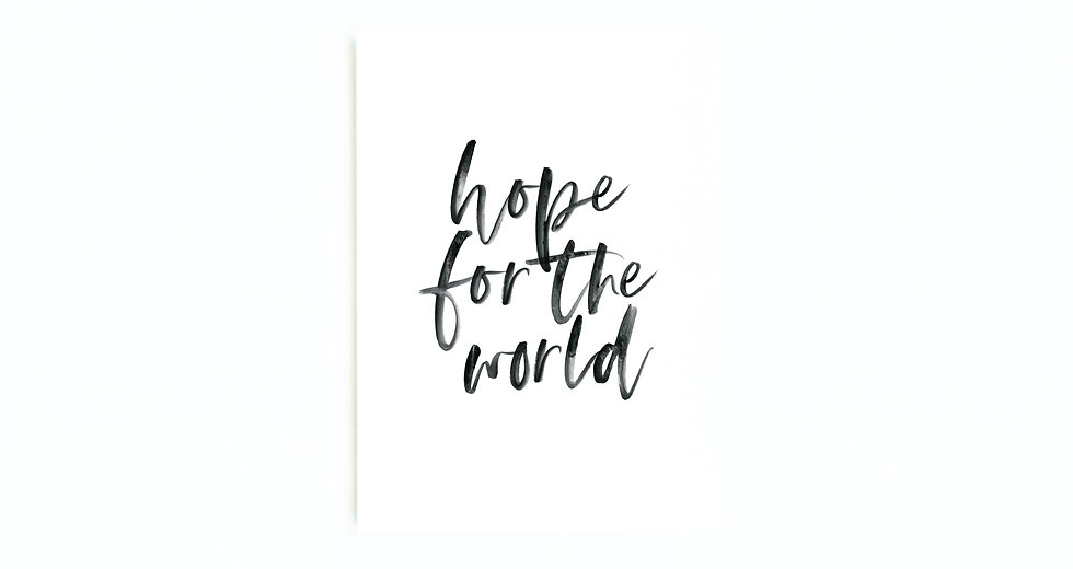 HOPE FOR THE WORLD CARD