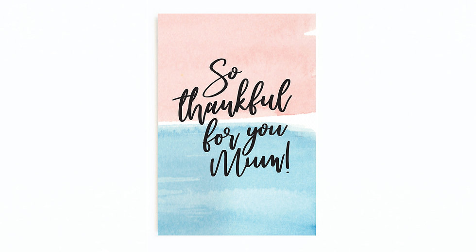 PINK & BLUE THANKFUL FOR YOU CARD