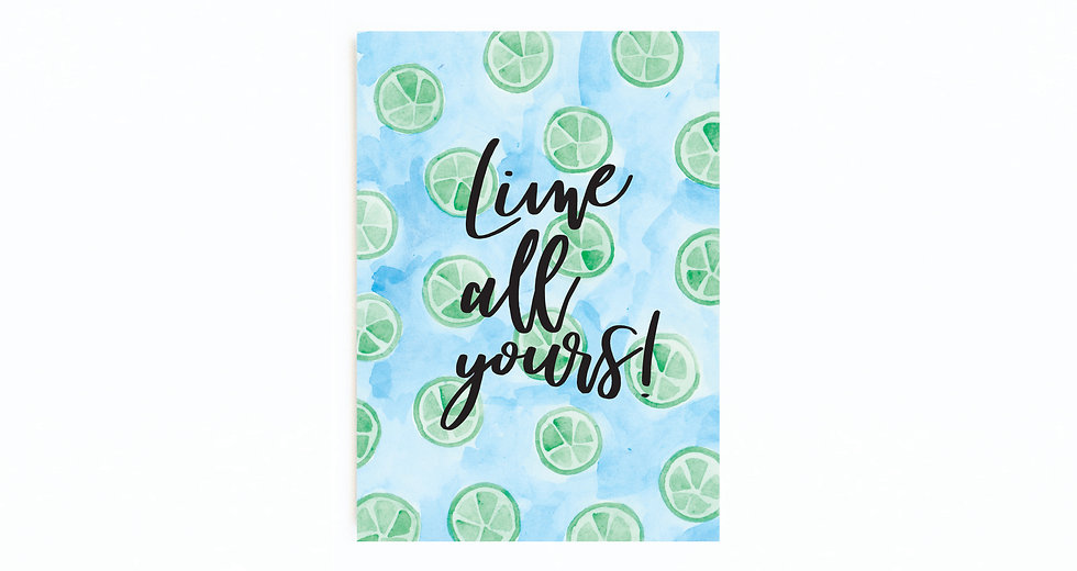 LIME ALL YOURS CARD