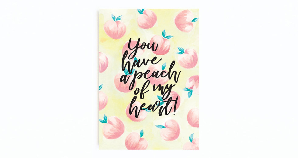 PEACH OF MY HEART CARD
