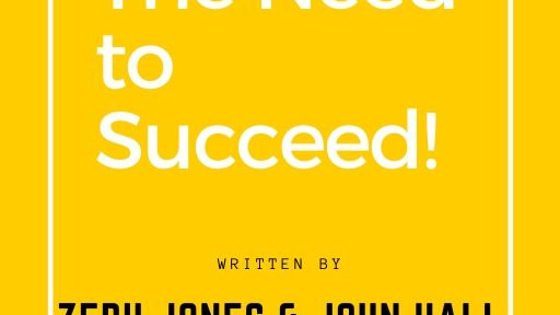 The Need to Succeed