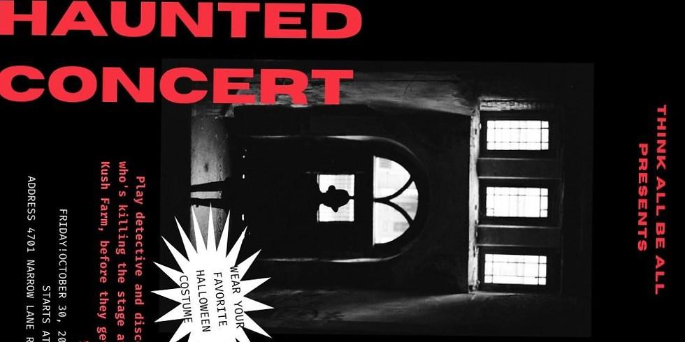 Haunted Concert!