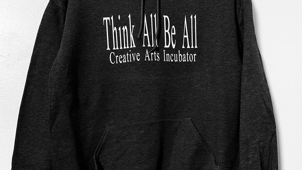 Think All Be All Hoodie!
