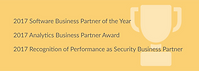 2017 Software Business Partner of the Year | 2017 Analytics Business Partner Award | 2017 Recognition of Performance as Security Business Partner
