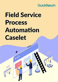 Field Service Process Automation Caselet
