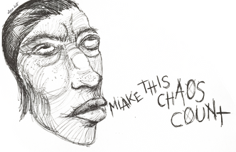MAKE THIS CHAOS COUNT