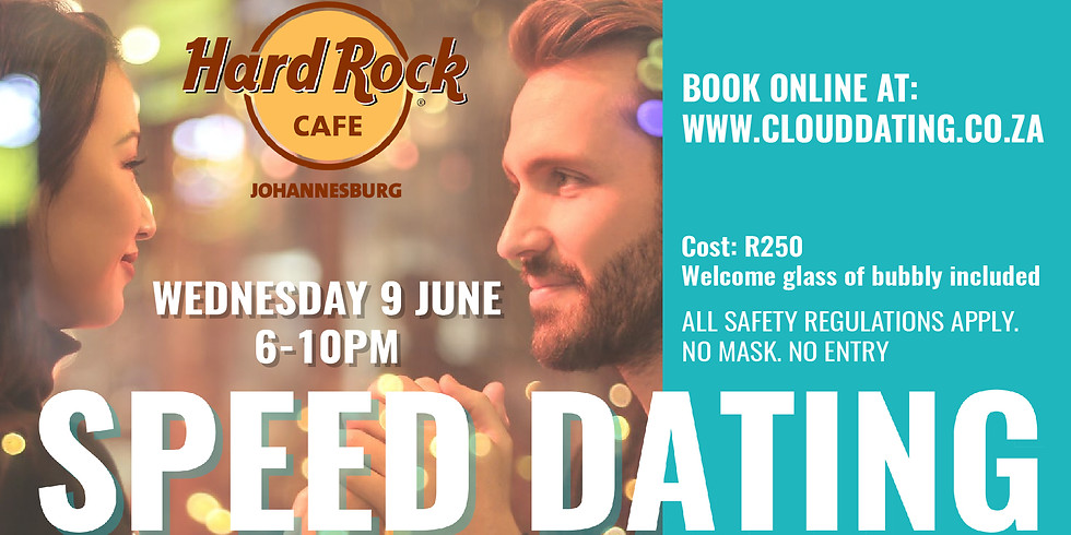Speed Dating - Hard Rock Cafe Sandton Age 25 to 40