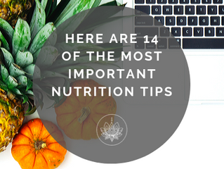 Here are 14 of the Most Important Nutrition Tips
