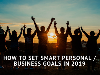 How to Set SMART Personal / Business Goals in 2019