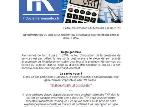 DETERMINATION DU LIEU DE LA PRESTATION DE SERVICES AUX TERMES DE L'ART. 8 PARA. 1 LTVA
