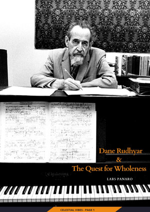Dane Rudhyar & The Quest for Wholeness