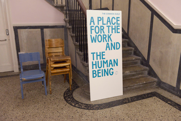 'A Place for the Work and the Human Being'