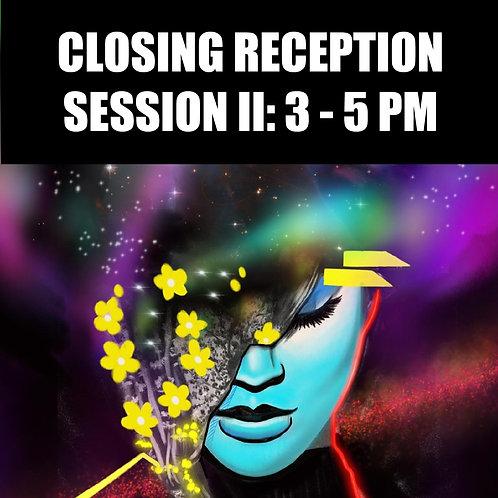 Closing Reception Session II (3-5 PM)