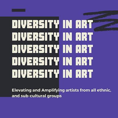 DIVERSITY IN ART DIVERSITY IN ART DIVERS