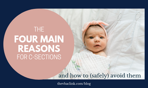 Four Main Reasons for Primary C-sections and how to avoid them