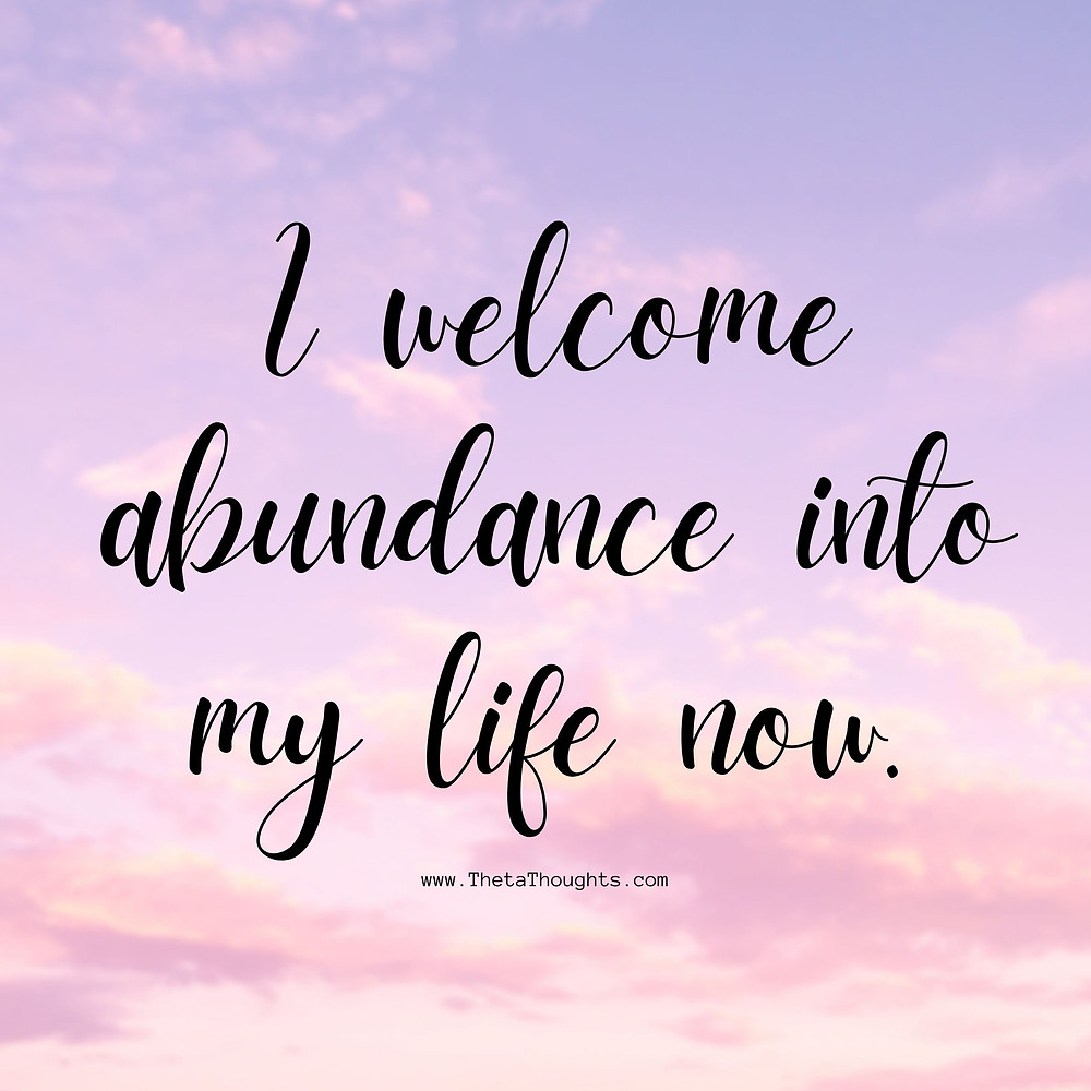 Positive affirmations for money and abundance.