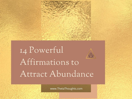 14 Affirmations to Attract Wealth, Prosperity & Abundance