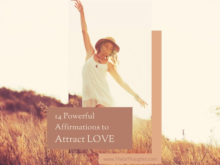 14 Affirmations to Call In Love